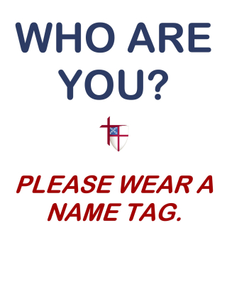 Wear a Name Tag